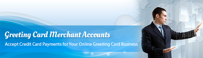 Greeting Card Merchant Accounts