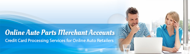 Online Auto Parts Merchant Accounts