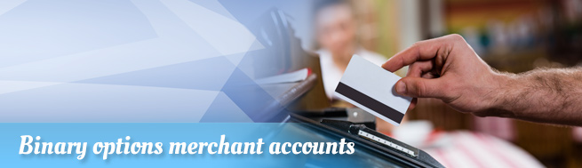 Binary-options-merchant-accounts