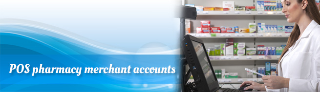 POS pharmacy merchant accounts