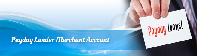 Payday-Lender-Merchant-Account